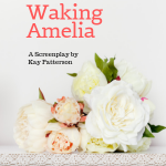 Waking Amelia a horror short screenplay by Kay Patterson