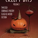 Creepy Bits twisted fibonacci poetry, flash and micro fiction by Kay Patterson