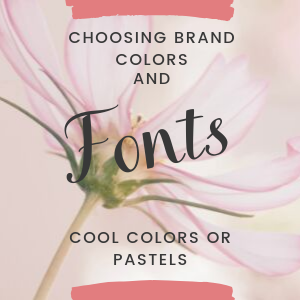 Choosing colors and fonts for your brand