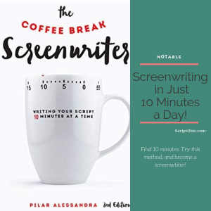 Screenwriting in Just 10 Minutes a Day