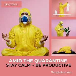 amid the covid 19 quarantine stay calm and be productive