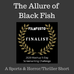 Black Fish Top 20 Finalist