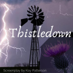 Thistledown, a supernatural thriller screenplay