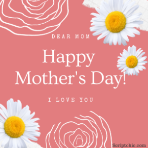 Happy mother's day from scriptchic.com