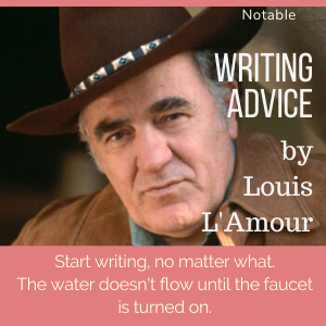 writing advice from lousi l'amour