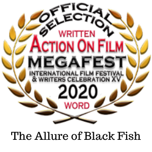 Black Fish Official Selection for AOF Megafest 2020