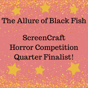 screencraft quarter finalist The Allure of Black Fish