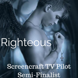 Righteous TV Pilot Screencraft Semi-finalist 2020